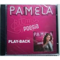 Cd Pamela - Ritmos E Poesia - Playback