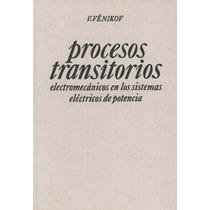 Libro: Procesos Transitorios Electromecanicos En ... - Pdf