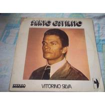Lp Vinil Vitorino Silva Santo Espirito Doce Harmonia.