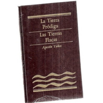 La Tierra Pródiga / Las Tierras Flacas Agustín Yañez