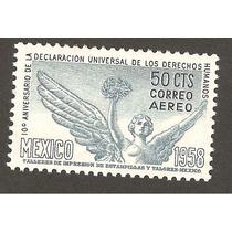Mexico 1958 10 Aniv Derechos Humanos