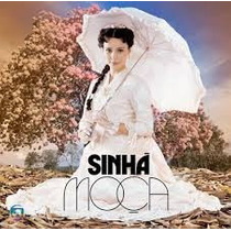 Cd Sinha Moça- Novela