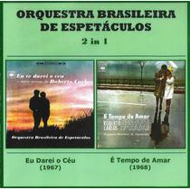 Cd - Orquestra Brasileira De Espetáculos - 2 Em 1 - Raridade