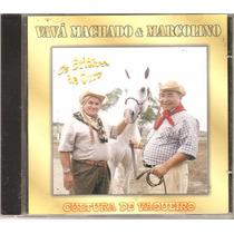 Cd Vava Machado E Marcolino - Cultura De Vaqueiro, Bridoes..