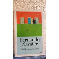 Fernando Savater Política Para Amador