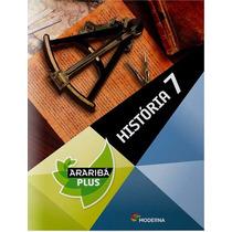 Projeto Araribá Plus História 7º Ano