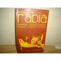 Rabia, Epidemiología, Diagnóstico, Vacunación, Prevención