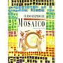Curso Rapido De Mosaico; Mariarita Macchiavelli Envío Gratis
