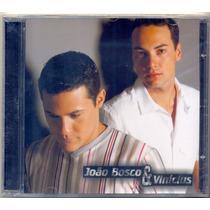 Cd João Bosco & Vinícius - 2005 - Lacrado