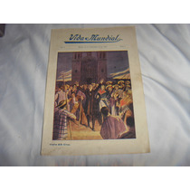 Vida Mundial Antigua Revista Mexicana 1919 Vintage