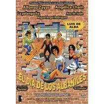 Dvd El Dia De Los Albaniles 1 Luis De Alba Alfonso Zayas