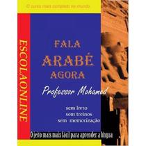 Curso Fala Árabe Agora Especial(compre Diretamente Do Autor)