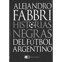 Libro Virtual. Historias Negras Del Fútbol Argentino En .pdf
