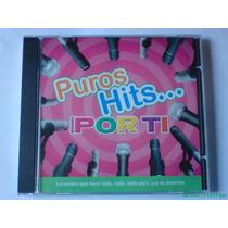 Puros Hits De La Revista Bravo Por Ti Cd 2003 Muy Raro!