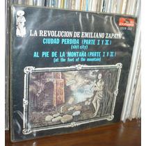 La Revolucion De Emiliano Zapata Ep Ciudad Perdida