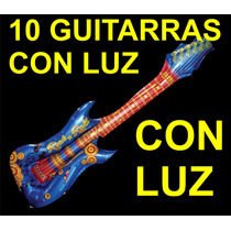 10 Guitarras Inflables Fiesta Peluca Luminosa Globos Luz