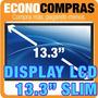 Display Pantalla Lcd Led 13.3 Slim De 40 Pines 100% Nueva!!