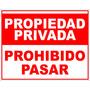 Cartel Chapa Galvanizada Propiedad Privada 40x50cm Apto Ext.