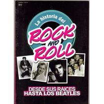 Hombres Y Mitos Presenta:la Historia Del Rock And Roll.$90.0