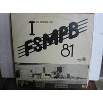 Lp Col Festival 1º Fsmpb 1981 Aracajú Exx Estado