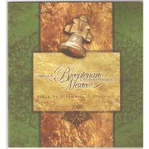 2009 Fascículo 3era. Y 4ta Serie Bicentenario De México