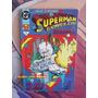 Superman El Hombre De Acero Tomo 3 Vid