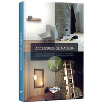 Accesorios De Madera 1 Vol Euromexico