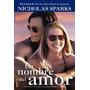 En Nombre Del Amor - Nicholas Sparks - Sudamericana - Rh
