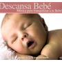 Cd Doble: Descansa Bebé 2012
