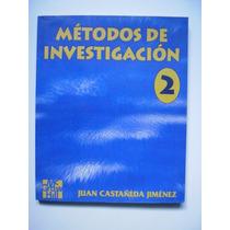 Metodos De Investigación 2 - Castañeda Jiménez 1996