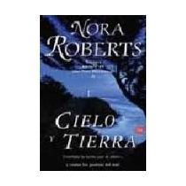 Libro Cielo Y Tierra, Nora Roberts.