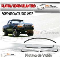 Boceles Cromados Vidrio Parabrisa Camioneta Ford Bronco