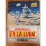 Revista Alarma Edición Especial El Hombre En La Luna De 1969