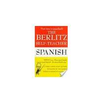 Libro The Berlitz Self-teacher Spanish.