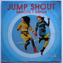 Lisa Brincos Y Gritos (jump Shout) Maxi-single High Energy.