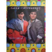 Lara & Monarrez Lp Todo Cambia 1985
