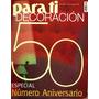 * Revista Para Ti Decoracion Numero Aniversario