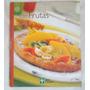 Livro A Grande Cozinha: Frutas Editora Abril Coleções