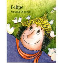 Felipe - Susana Olaondo