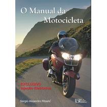 Livro O Manual Da Motocicleta - Site Do Mecanico