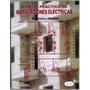 Manual Práctico De Instalaciones Eléctricas 2a. - Limusa