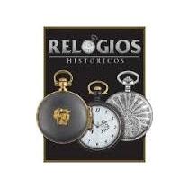 Coleção Relógios Históricos - Planeta De Agostini
