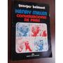 Henry Miller Georges Belmont Conversaciones De Paris