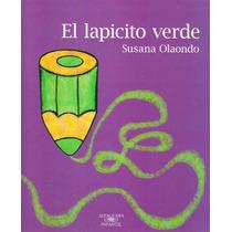 El Lapicito Verde - Susana Olaondo