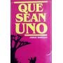 Que Sean Uno - Jorge Himitian