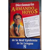 Diccionario Armando Hoyos Real Epidemia De La Lengua En Exc
