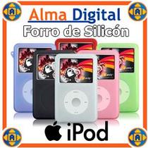 Forro Silicon Ipod Classic Video 30 60 80 120gb Estuche Goma