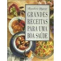 Livro Grandes Receitas Para Um Boa Saúde Readers Digest