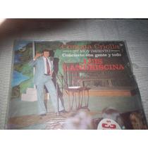 Disco L.p. De Luis Landriscina- Cantata Criolla 3 Er. Movimi