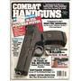 Revista De Armas Etc.combat Handguns Agosto 1994 En Ingles